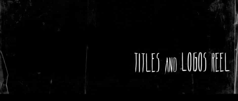 Titles and Logos Reel