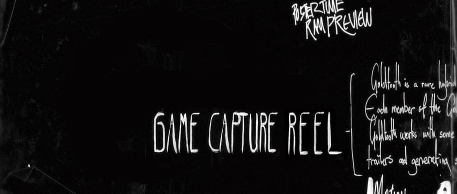 Game Capture Reel
