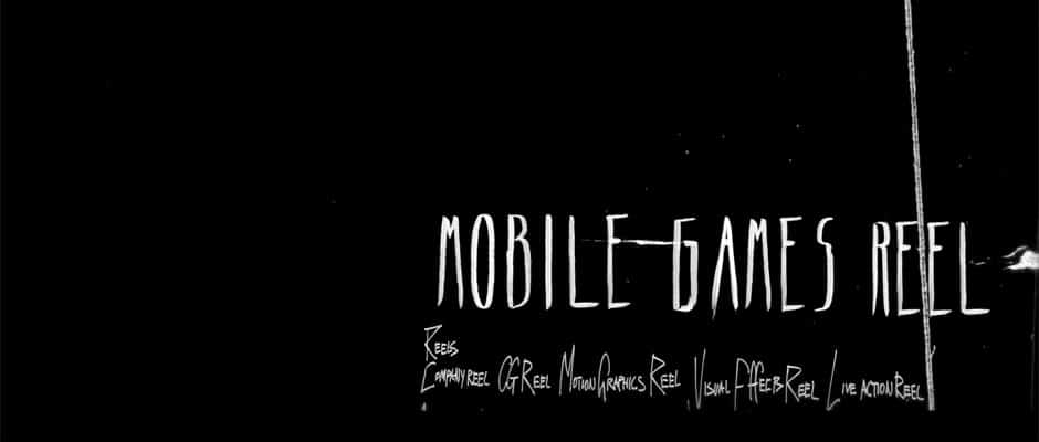 Mobile Games Reel