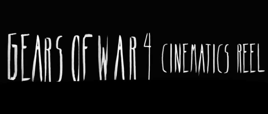 Gears of War 4: Cinematics Reel 2016